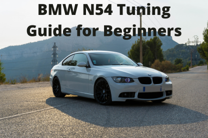 BMW N54 Tuning Guide