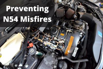 Preventing N54 Misfires