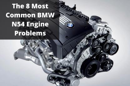 BMW N54 Engine Problems