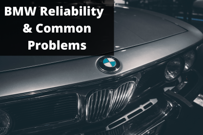 Are BMWs Reliable