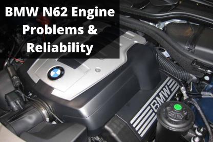 BMW N62 Engine Problems