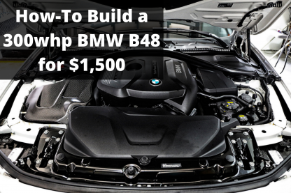 B48 300whp Guide