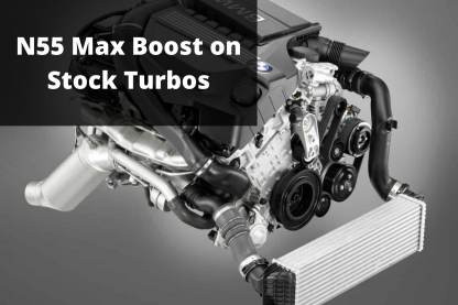 N55 Stock Turbo Max Boost