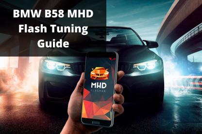 B58 MHD Tuning Guide