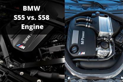 BMW S55 vs S58
