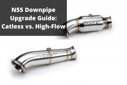 N55 Downpipe Upgrade Guide
