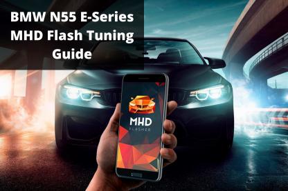 BMW N55 MHD Flash Tuning Guide