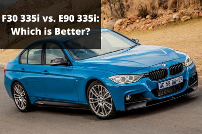 Best 335i F30 vs E90