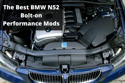 Best N52 Performance Mods