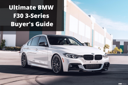 BMW F30 Buyers Guide