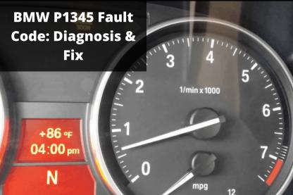 BMW P1345 Fault Code