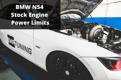 N54 Horsepower Limits