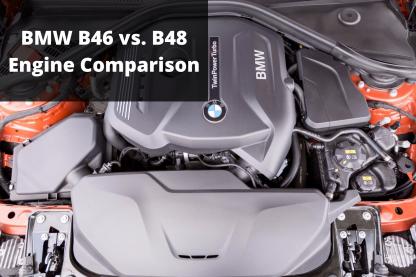 BMW B46 vs B48