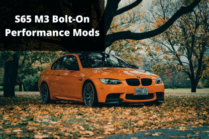 S65 M3 Performance Mods