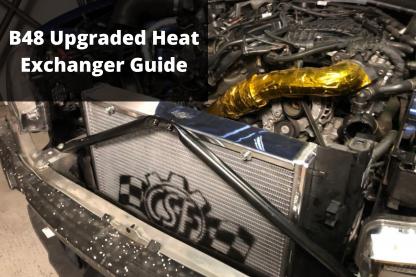B48 Heat Exchanger Upgrade
