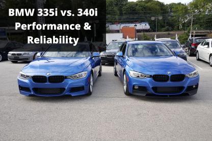 335i vs 340i Performance Reliability