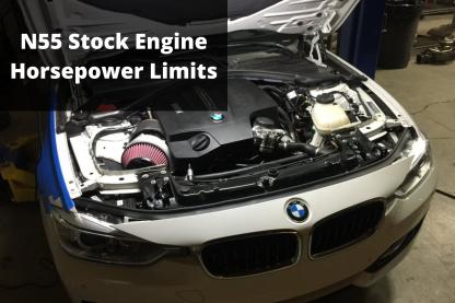 N55 Horsepower Limits